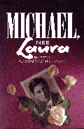Michael née Laura  The story of the world's first female-to-male transsexual